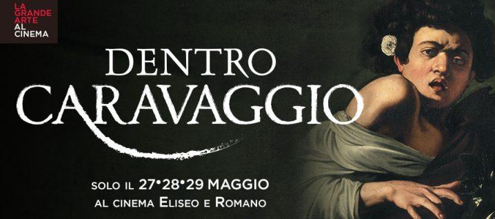 Dentro Caravaggio