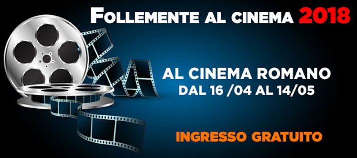 Follemente al cinema 2018