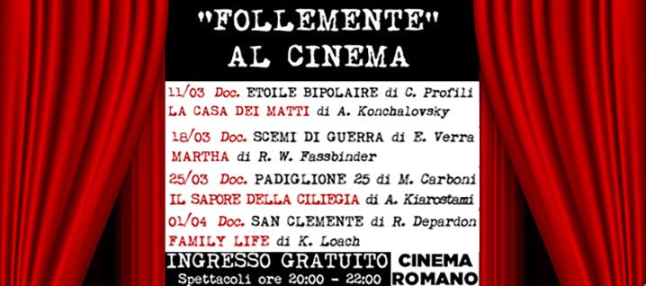 Rassegna – Follemente al cinema 2019