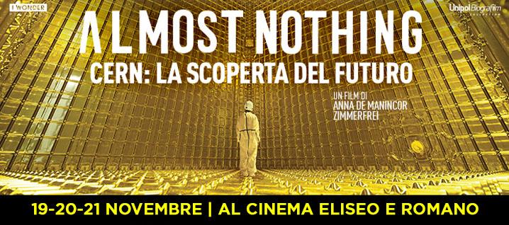 Almost Nothing | CERN: La scoperta del futuro