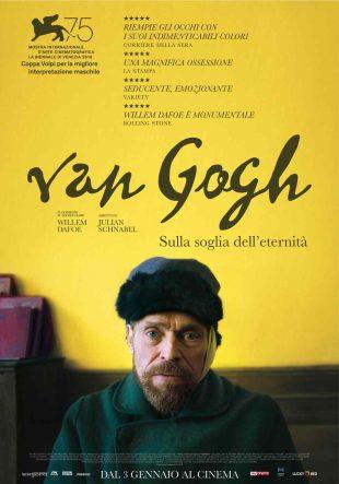 Locandina Van Gogh – Sulla soglia dell'eternità