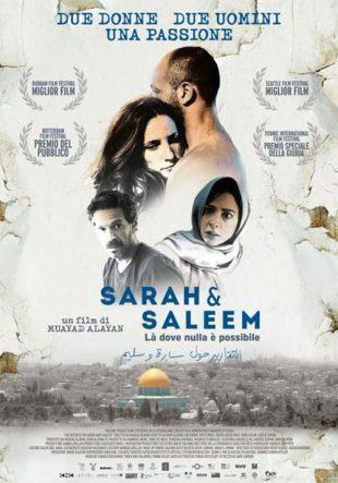 Locandina Sarah & Saleem – Là dove nulla è possibile